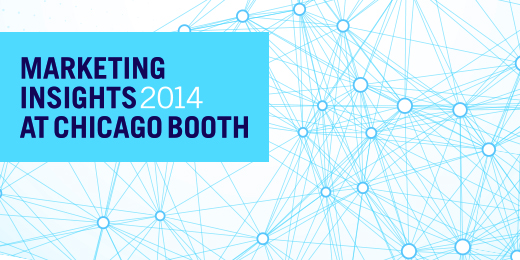 Marketing Insights 2014 at Chicago Booth