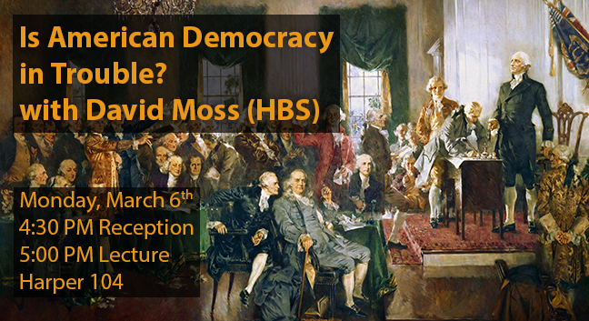 David Moss - Is American Democracy in Trouble?