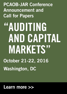 PCAOB-JAR conference Announcement and Call for Papers - Auditing and Capital Markets -- Click to learn more