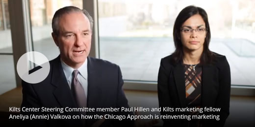Kilts Center Steering Committee member Paul Hillen and Kilts marketing fellow Aneliya (Annie) Valkova on how the Chicago Approach is reinventing marketing